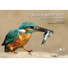 A paixão pelas aves desde Trás-os-Montes (EM PROMOÇÃO)
